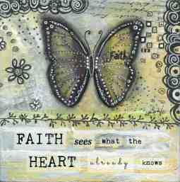Faith Sees What the Heart Already Knows